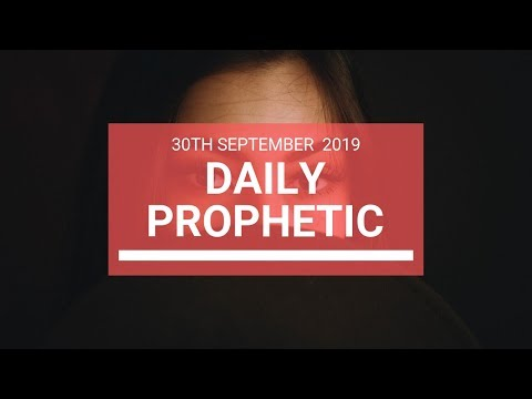Daily Prophetic 30 September   Word 6