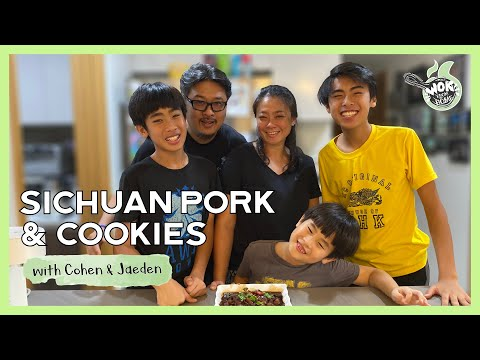 SICHUAN PORK & COOKIES with Jaeden & Cohen  WOK FROM HOME  Cornerstone Stay Home Series  EP.3
