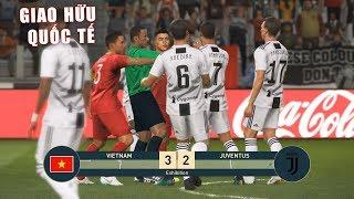 PES 19 | Giao hữu Quốc Tế - Ronaldo vs Cong Phuong | VIETNAM vs JUVENTUS - Giấc mơ Bóng Đá VIỆT NAM