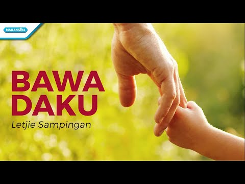 Bawa Daku - Letjie Sampingan (with lyric)