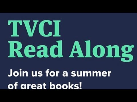 TVCI Summer Read Along 7/20
