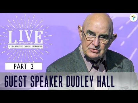 Live A Better Story - Part 3  Dudley Hall  Sojourn Church Carrollton Texas