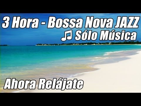 Musica INSTRUMENTAL JAZZ Suave Bossa Nova Playlist Bossanove Relajante Estudio Relajarse Feliz Hora - UCllDVIaKGKQA29qt9tGJ62g