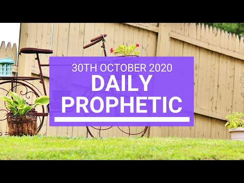 Daily Prophetic 30 October 2020 4 of 9 Daily Prophetic Word