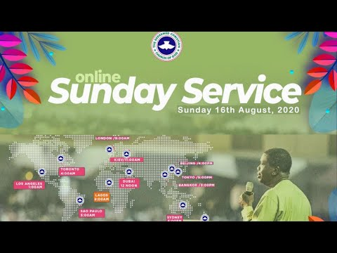 RCCG AUGUST 16th 2020  PASTOR E.A ADEBOYE SPECIAL SERVICE