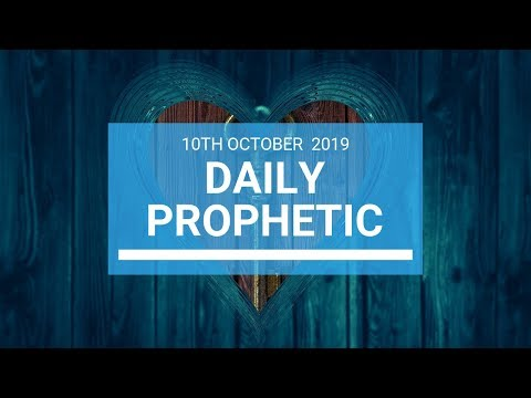 Daily Prophetic 10 October Word 1