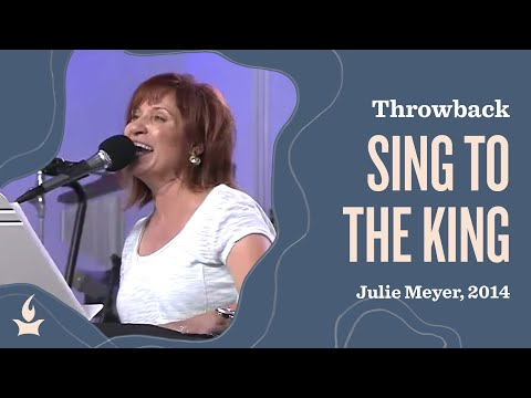 Sing To The King -- The Prayer Room Live Throwback Moment