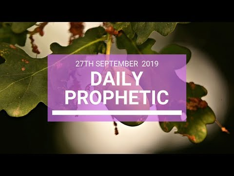Daily Prophetic 27 September 2019   Word 4