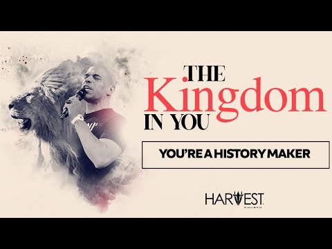 The Kingdom in You - Youre a History Maker - Bishop Kevin Foreman