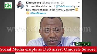 SOCIAL MEDIA ERUPTS AS DSS ARREST AAC PRESIDENTIAL CANDIDATE, OMOYELE SOWORE