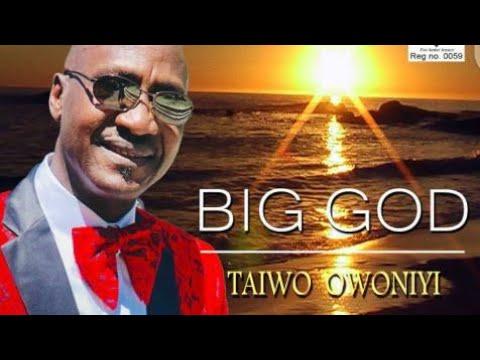 BIG GOD (Gospel Music Video by T&K Owoniyi)