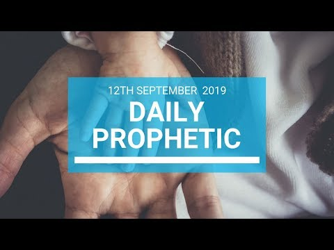 Daily Prophetic 12 September 2019 Word 1