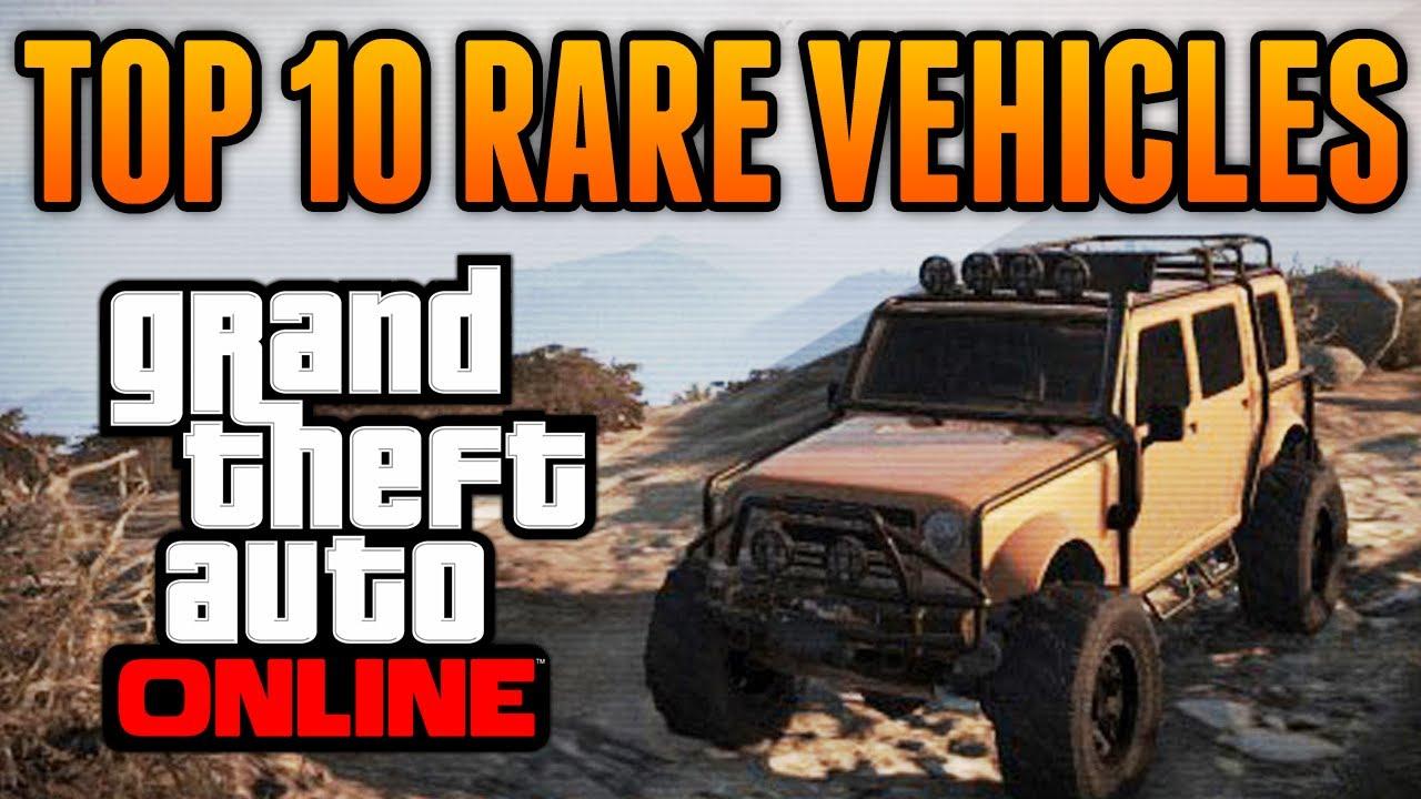 Gta 5 Top 10 Rare Secret Vehicles Online Best Rare Secret