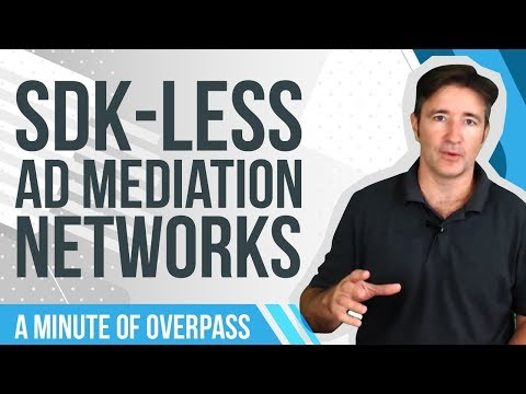SDK-Less Ad Mediation Networks - A Minute of Overpass - UCqdoJlow7frlcx3aB74nX_A
