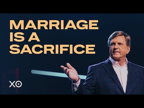 Marriage is a Sacrifice  Jimmy Evans