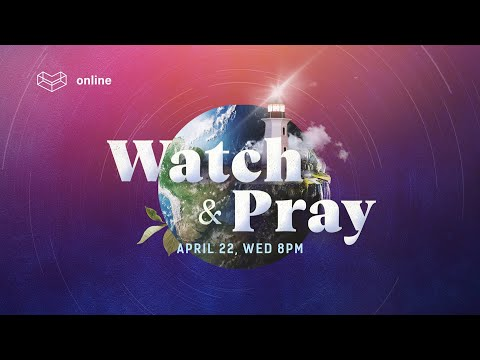 22 April 2020  COVID-19 Watch and Pray  Cornerstone Community Church  CSCC Online