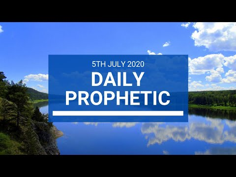 Daily Prophetic 5 July 2020 1 of 10