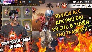 Free Fire | Review Acc AFK Phú Đại Tuyển Thủ Kỳ Cựu Từ Quân Đoàn AFK | Rikaki Gaming