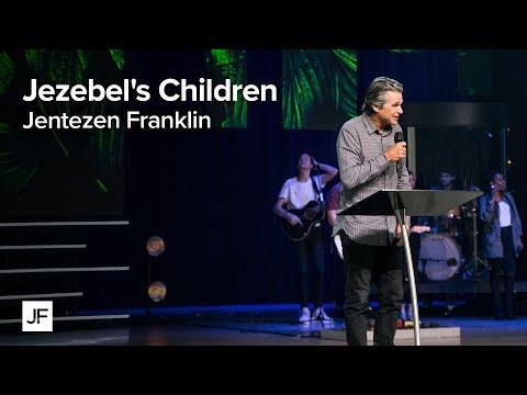 Jezebel's Children  Jentezen Franklin