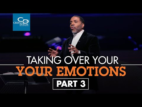 Taking Authority Over Your Emotions Pt. 3 - Episode 5