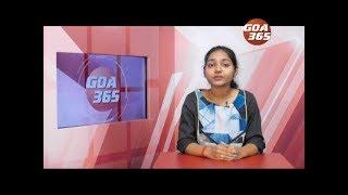 GOA 365 19th August 2019 ENGLISH NEWS BULLETIN