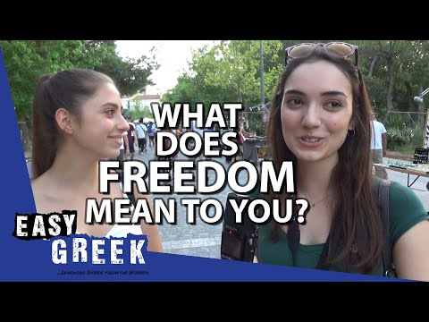 What does freedom mean to you? | Easy Greek 37 photo