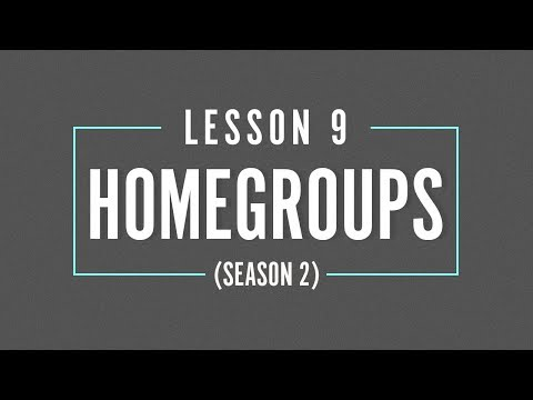 HOME GROUP Season 2 - LESSON 9 - Compassion for the Lost