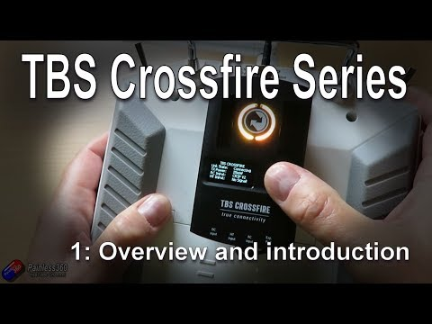(1/3) TBS Crossfire Series: Overview and Introduction - UCp1vASX-fg959vRc1xowqpw