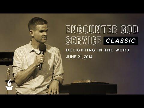 Delighting in the Word  EGS Classic  Matt Candler