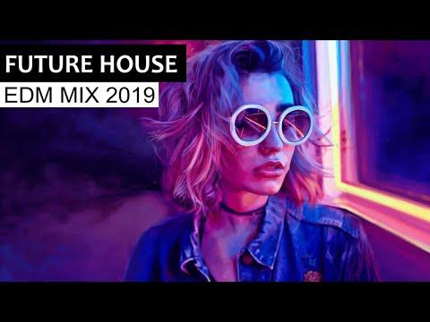 BEST FUTURE HOUSE MIX - Electro House & EDM Music 2019 - UCAHlZTSgcwNNpf8LV3E6kDQ