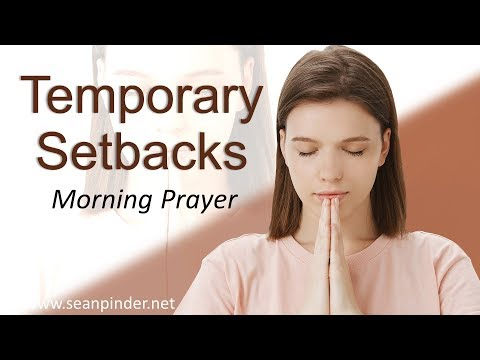 RUTH 1 - TEMPORARY SETBACKS - MORNING PRAYER (video)