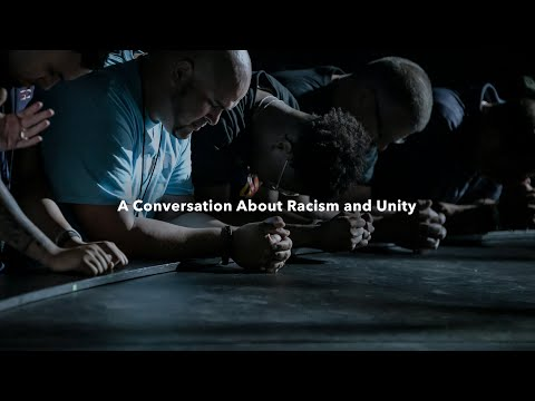 A Conversation About Racism and Unity
