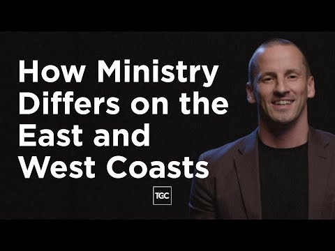 How Ministry Differs on the East and West Coasts