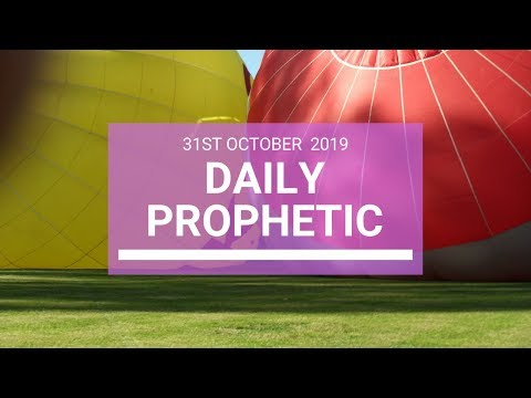 Daily Prophetic 31 October 2019 Word 4