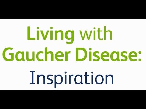 Living with Gaucher Disease: Inspiration