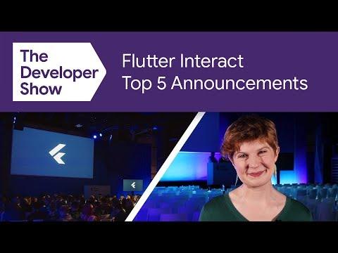 Flutter Interact 2019 Top 5 Recap - UC_x5XG1OV2P6uZZ5FSM9Ttw