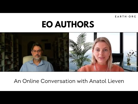 Earth Org has an Online Conversation with Anatol Lieven