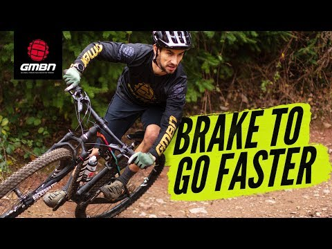 How To Brake To Go Faster | MTB Skills