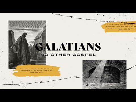 Galatians  Confident Hope  Ken Philbeck