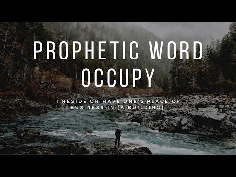 Prophetic Word: Occupy