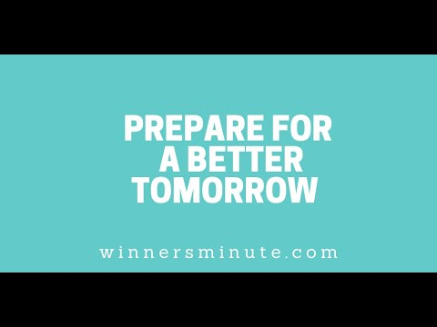 Prepare for a Better Tomorrow // The Winner's Minute With Mac Hammond