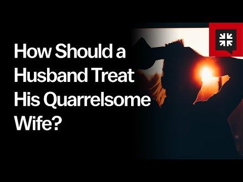 How Should a Husband Treat His Quarrelsome Wife? // Ask Pastor John