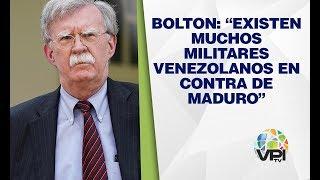 EEUU - Bolton aseguró existencia de militares en contra de Maduro - VPItv