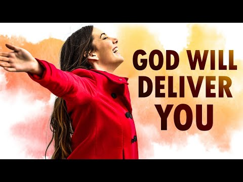 God Will DELIVER You - Morning Prayer
