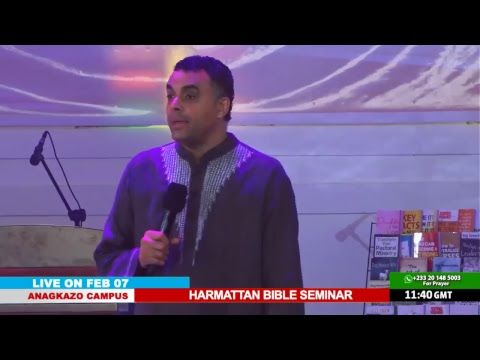 WATCH THE HARMATTAN BIBLE SEMINAR, LIVE FROM THE ANAGKAZO CAMPUS - GHANA. DAY 3 SESSION 1.