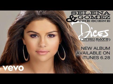 Selena Gomez & The Scene - Dices (Who Says - Spanish Version) (Audio) - selenagomezvevo