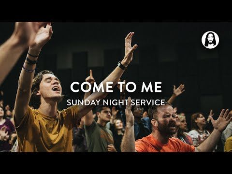 Come to Me  Michael Koulianos  Sunday Night Service