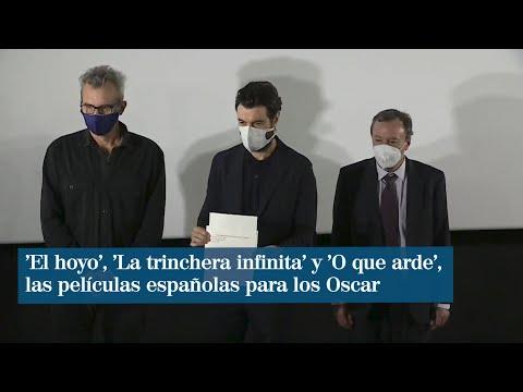 'El hoyo', 'La trinchera infinita' y 'O que arde', las películas españolas para los Oscar