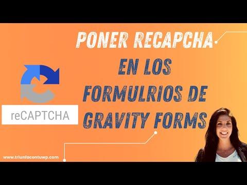 ➤CÓMO PONER [RECAPCHA] EN LOS FORMULARIOS DE GRAVITY FORMS