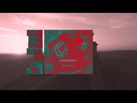 Sarah Kroger - Highest (Official Audio)